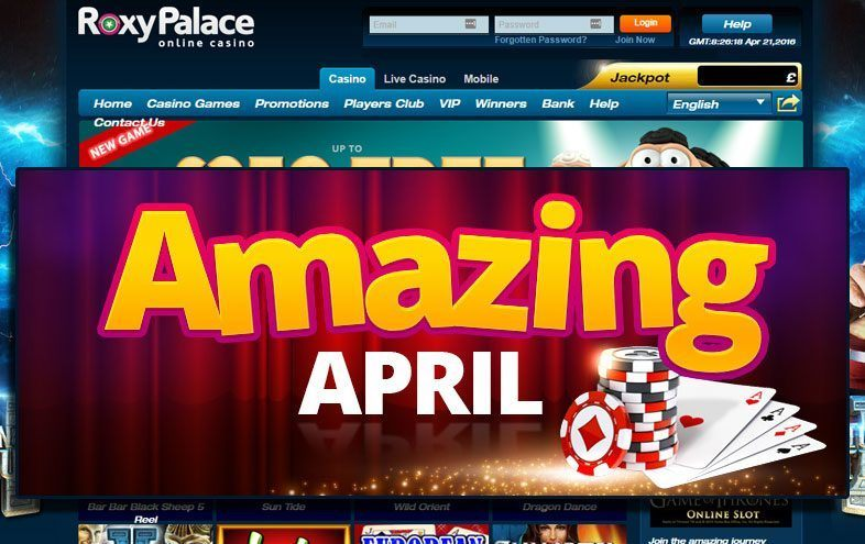 Amazing April Promo at Roxy Palace Casino